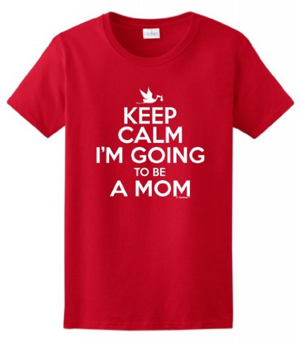 Keep Calm I'M Going To Be A Mom Maternity Themed Ladies T-Shirt Medium Red
