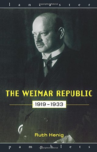 The Weimar Republic 1919-1933 (Lancaster Pamphlets)