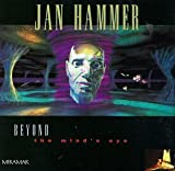 Beyond the Minds Eye by Jan Hammer (1992-10-23)