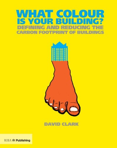 What Colour is your Building?: Defining and Reducing the Carbon Footprint of Buildings