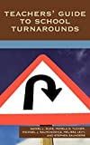 img - for Teachers' Guide to School Turnarounds by Daniel L. Duke (2007-10-15) book / textbook / text book