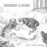 In Our Nature by Hidden Lands (2013-01-01)