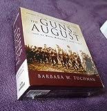 By Barbara W  Tuchman The Guns of August (Unabridged)