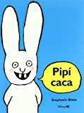 Pipi Caca (Spanish Edition)
