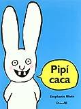 Pipi Caca (Spanish Edition)