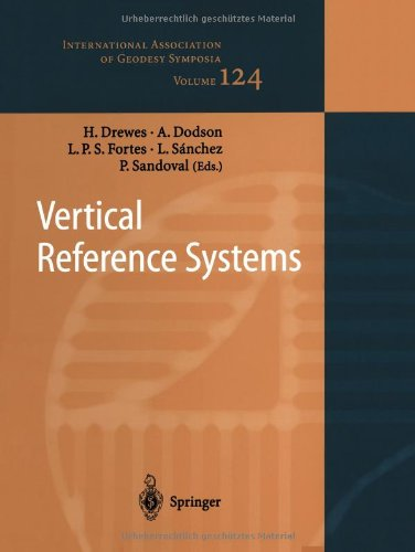 Vertical Reference Systems: Iag Symposium Cartagena, Colombia, February 20-23, 2001 (International Association Of Geodesy Symposia)