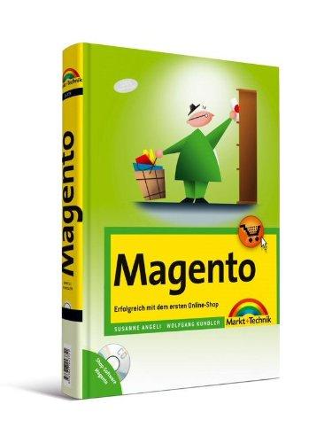 Magento - Erfolgreich mit dem ersten Online-Shop (German Edition)