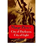 [ CITY OF DARKNESS, CITY OF LIGHT ] By Piercy, Marge ( Author) 1997 [ Paperback ]