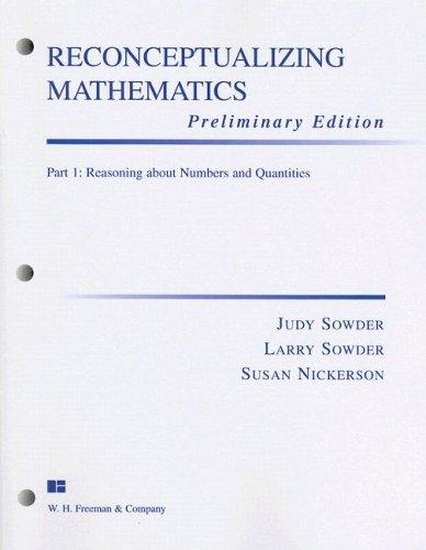 Reconceptualizing Mathematics Part 1 Preliminary Edition