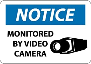 SIGNS-MONITORED BY VIDEO CAMERA