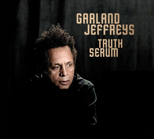 Garland Jeffreys - Truth Serum - Zortam Music