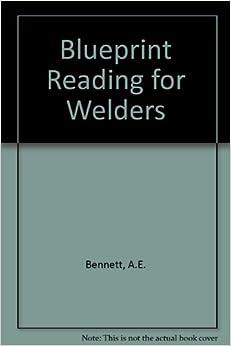 Blueprint Reading For Welders Blueprint Reading Series