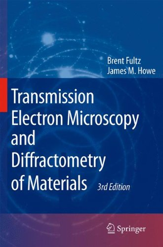 Transmission Electron Microscopy and Diffractometry of...
