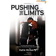 Pushing the Limits (Harlequin Teen) - Katie McGarry