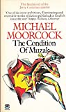 The Condition Of Muzak (Final Novel in the Jerry Cornelius Quartet) (0006153402) by Michael Moorcock