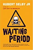 img - for Waiting Period Paperback - April 1, 2003 book / textbook / text book