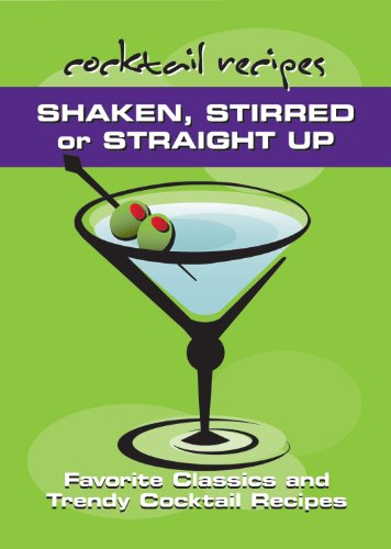 Shaken, Stirred or Straight Up: Favorite Classics