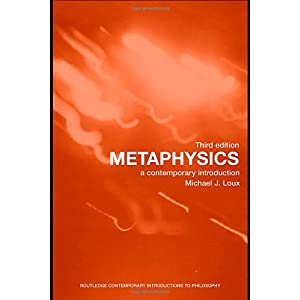 【クリックでお店のこの商品のページへ】Metaphysics: A Contemporary Introduction (Routledge Contemporary Introductions to Philosophy): Michael Loux: 洋書