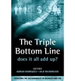 img - for The Triple Bottom Line: Does it All Add Up? (Paperback) - Common book / textbook / text book