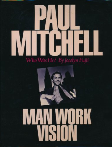 paul-mitchell-who-was-he-man-work-vision-by-jocelyn-fujii-1993-08-02