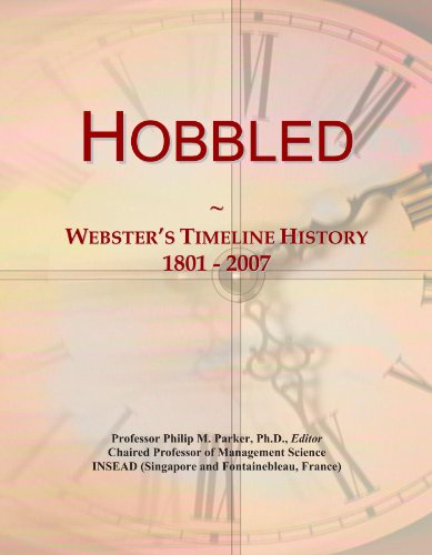 Hobbled: Webster's Timeline History, 1801 - 2007