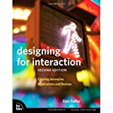 img - for Designing for Interaction: Creating Innovative Applications and Devices (2nd Edition) (Voices That Matter) [Paperback] [2009] 2 Ed. Dan Saffer book / textbook / text book