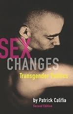 Sex Changes: Transgender Politics