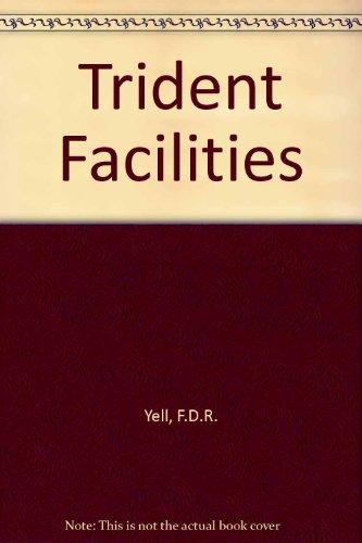 Trident Facilities