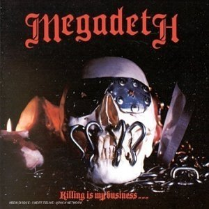 Killing is My Business... by Megadeth