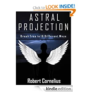 ASTRAL PROJECTION - Break Free in 16 Different Ways