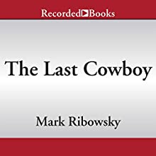 The Last Cowboy: A Life of Tom Landry (       UNABRIDGED) by Mark Ribowsky Narrated by Peter Berkrot