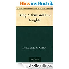 King Arthur and His Knights (English Edition)