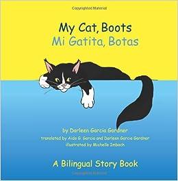Amazon.com: My Cat, Boots (Mi Gatita, Botas): A Bilingual Story Book
