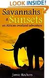 Savannahs & Sunsets: An African Overland Adventure