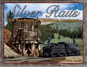 silver-rails-the-railroads-of-leadville-colorado