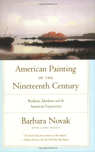 American Painting of the Nineteenth Century: Realism, Idealism, and the American Experience With a New Preface (American Paintings compare prices)