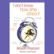 I Don't Know How She Does It | [Allison Pearson]