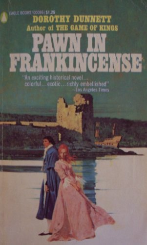 PAWN IN FRANKINCENSE [ 1969 ] (an exciting historical novel... colorful, exotic, richly embellished), Dorothy Dunnett