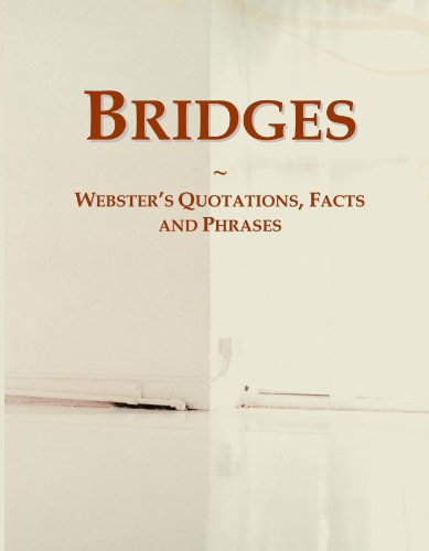 Bridges: Webster's Quotations, Facts and Phrases