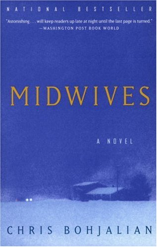 Midwives  A Novel, Chris Bohjalian