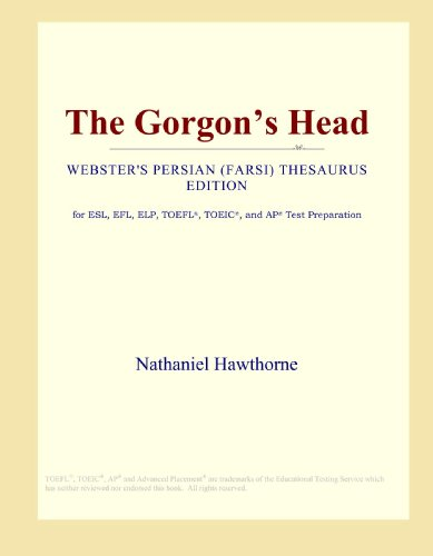 The Gorgon's Head (Webster's Persian (Farsi) Thesaurus Edition) PDF