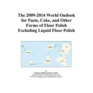 The 2009-2014 World Outlook for Non-Emulsion Liquid Floor Polish Icon Group
