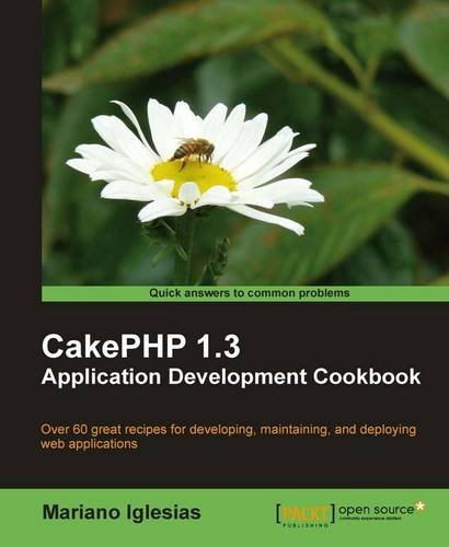 CakePHP 1.3 Application Development Cookbook