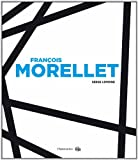 Francois Morellet (French Edition) (2081255537) by Serge Lemoine