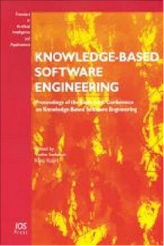 Knowledge-Based Software Engineering: Proceedings of the Fourth Joint Conference on Knowledge-Based Software Engineering Brno, Czech Republic, 2000