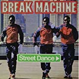 Street Dance von Break Machine