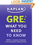 GRE�: What You Need to Know: An Intro...