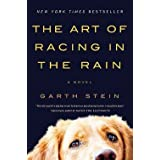Garth Stein: The Art of Racing in the Rain (Paperback); 2009 Edition