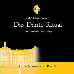 Das Dante-Ritual (Cavete Monasterium 2) Hörbuch