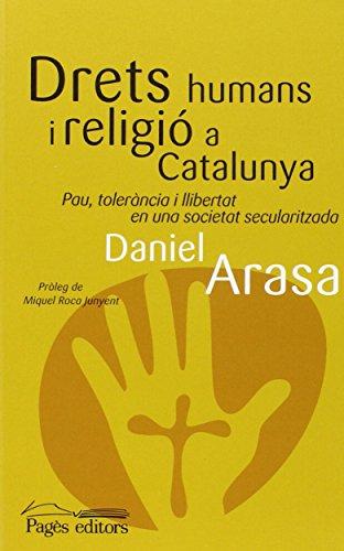 Drets humans i religió a Catalunya: Pau, tolerància i llibertat en una societat secularitzada (Miralls)